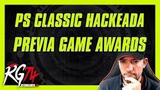 PS Classic más juegos de los originales. Previa Game Awards.