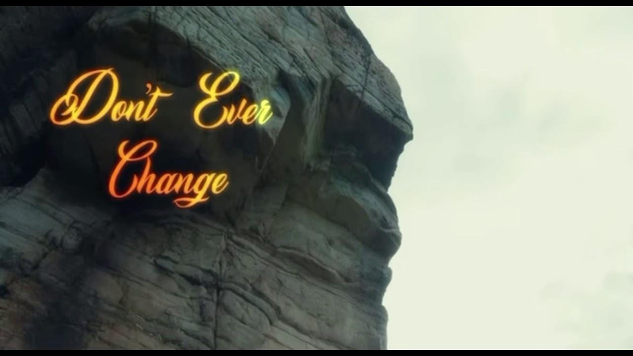 """DE'Semaj - """"Don't Ever Change"""""""