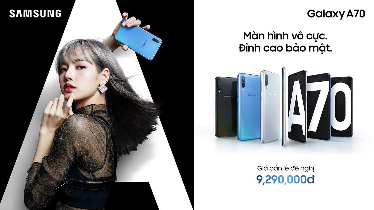 Samsung Galaxy A70 - Màn hình vô cực cho trải nghiệm vô hạn - YouTube