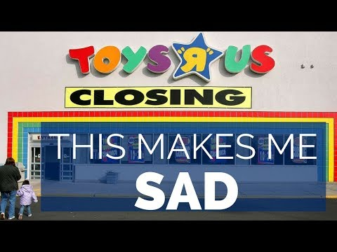 Toys R Us Closing Down: Why It's Sad | Video Essay