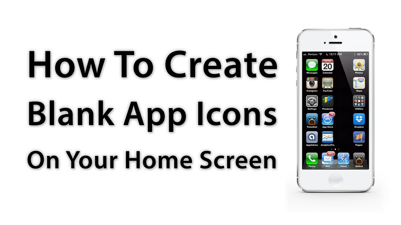 How create blank app icons on your home screen no Build your home app