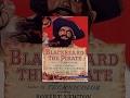 Blackbeard, the Pirate Trailer
