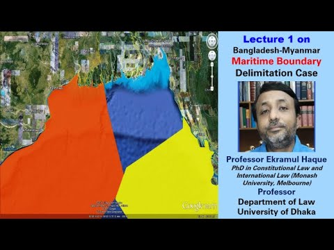 Lecture 1 on Bangladesh/Myanmar Maritime Boundary Delimitation Case
