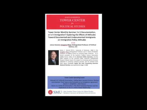 Tower Center Monthly Seminar: Is it Documentation, or is it Immigration?