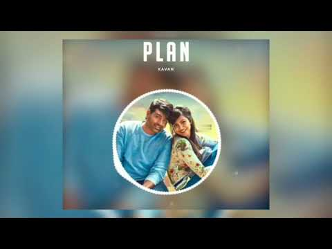 Plan Bgm || Kavan