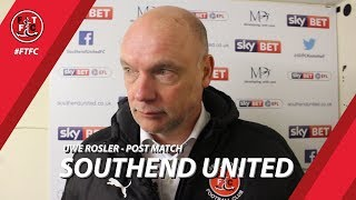 Uwe Rosler on Southend win | Post Match
