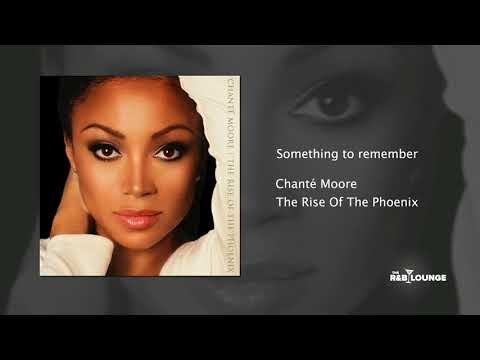 Chante Moore - Something to Remember
