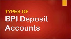 BPI Account Types Features and Requirements