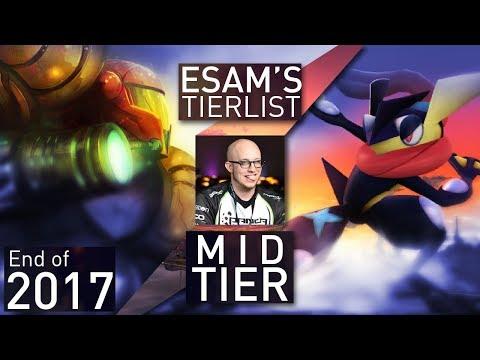 ESAM's End of 2017 Tier List: Mid Tier (Part 3)