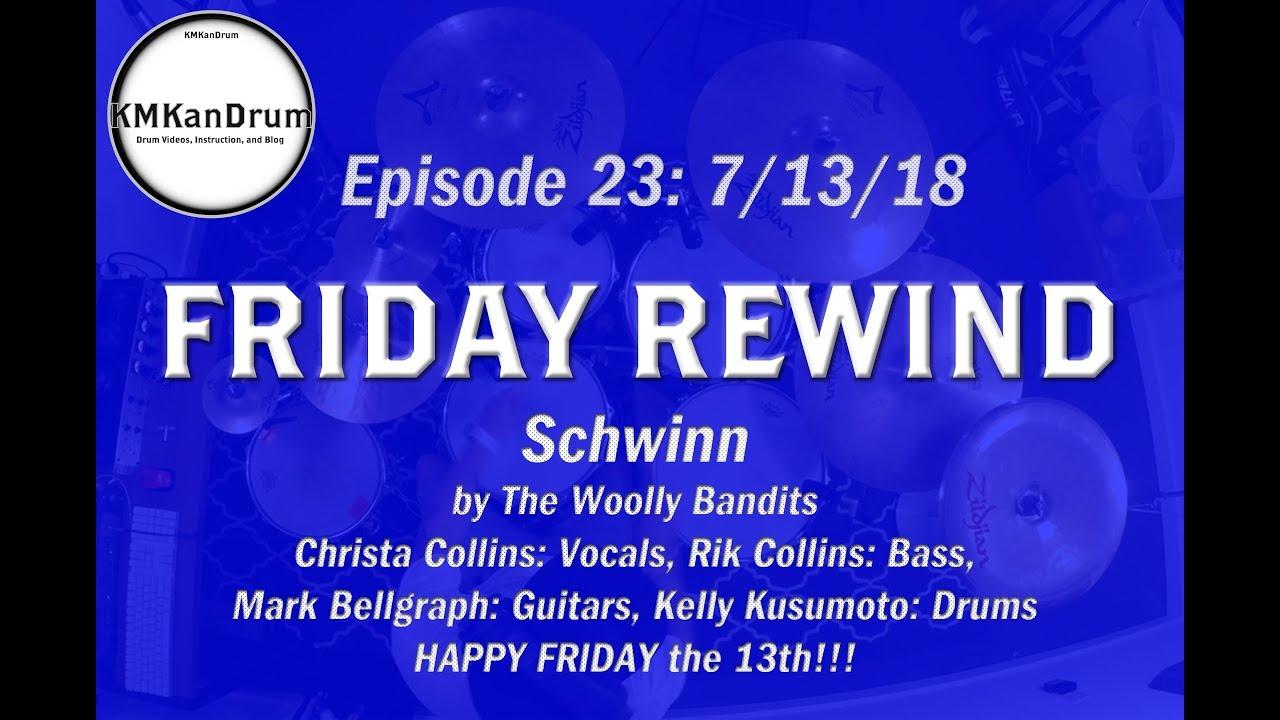 "FRIDAY REWIND Wk. 23: ""Schwinn"" by The Woolly Bandits"
