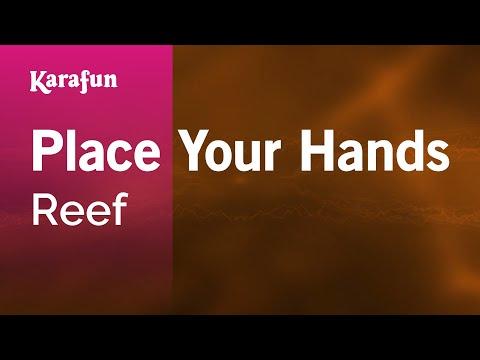 Karaoke Place Your Hands - Reef *