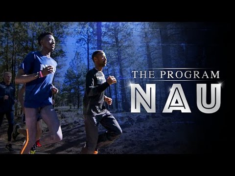 Northern Arizona: The Program (Trailer)