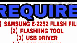how to flash samsung e-2252