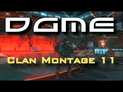 DGME Clan Montage 11