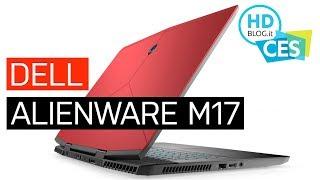ALIENWARE M17: Core i9 e NVIDIA GeForce RTX 2080 Max-Q | CES 2019