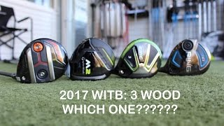 WITB: PICKING MY NEW 3 WOOD