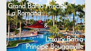 Grand Bahia Principe La Romana & Luxury Bahia Principe Bouganville 5*