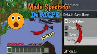 Cara Gamemode Spectator Di MCPE | Work 100%