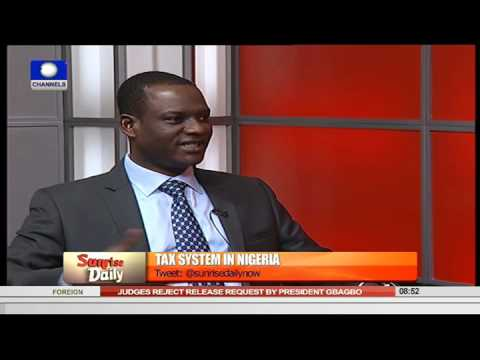 Sunrise Daily: Focus On The Tax System In Nigeria Pt. 1   11/09/15
