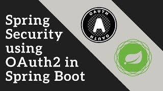 Spring Security using OAuth2 in Spring Boot | Tech Primers