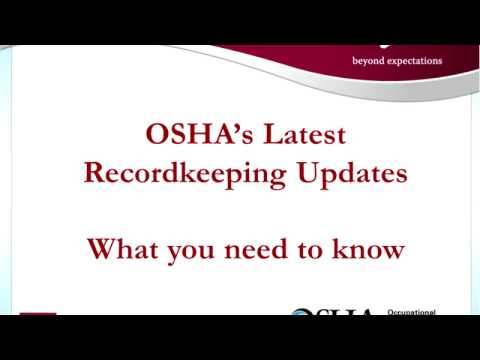 OSHA'S LATEST RECORDKEEPING UPDATES—WHAT YOU NEED TO KNOW