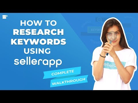 Amazon Keyword Research For PPC & SEO Using SellerApp Tool - Complete Tutorial