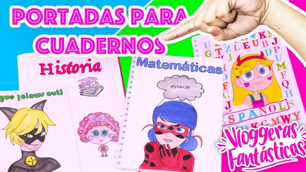 Dibujos Para Portadas De Cuaderno: PORTADAS Para CUADERNOS En Este REGRESO A CLASES, Decorar