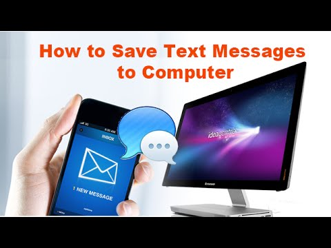 How to Save Text Messages to Computer