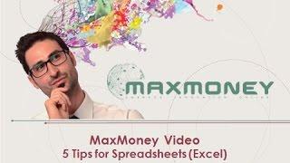 MaxMoney - 5 Spreadsheet Tips (Excel) - video