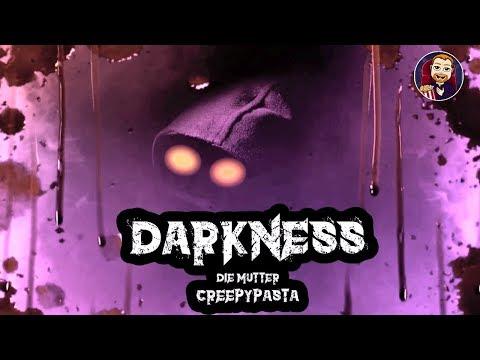 CREEPYPASTA HORROR DEUTSCH  Darkness - Die Mutter I Hörspiel Kostenlos Youtube