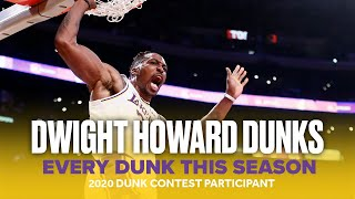 Dwight Howard Returns to the NBA Dunk Contest | All 2019-20 Season Lakers Dunks