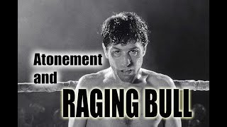Raging Bull film analysis (1980)--lust, gluttony, death, and redemption!