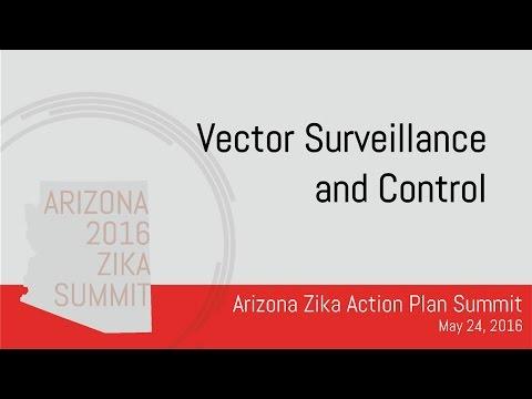Arizona Zika Action Plan Summit: Vector Surveillance and Control