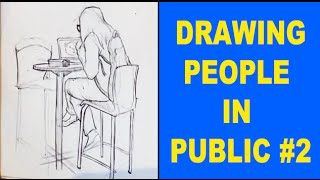 Drawing People in Public - UCSD - Easy Things to Draw