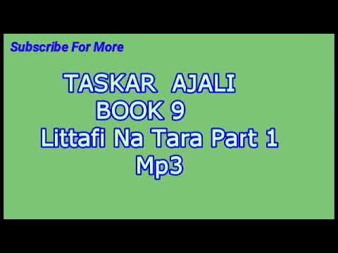 Taskar Ajali Littafi Na Tara part 1