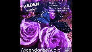 Aeden - Violet (Original Mix) [AscendanceAudio]