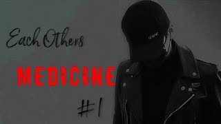 [Suga FF] Each Others Medicine || Ep 1