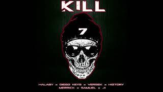 Kill Halaby x Diego Keys x Versek x Hiztory x Merrick x Samuel x J1.mp3