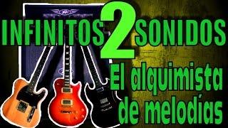 Infinitos Sonidos 2 - El alquimista de melodias