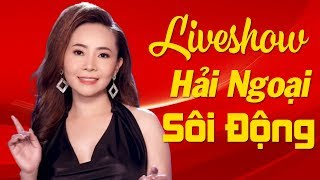 Liveshow Nhạc Vàng Hải Ngoại Hay Nhất 2020 - Nhạc Hải Ngoại Đỉnh Cao Nhiều ca sĩ