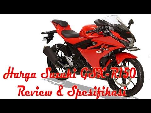 Spesifikasi Dan Harga Suzuki Gsx R150 Youtube