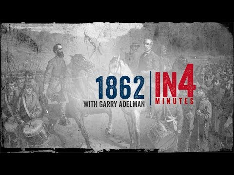 Civil War in Four Minutes: 1862