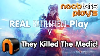 Battlefield V REAL Gameplay NOOBLETS PLAYS