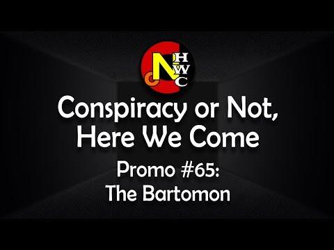 CONHWC #65:  TheBartomon - Consciousness, Aether, Matter & Energy