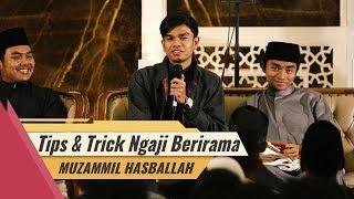 Muzammil Hasballah - Tips dan Trick Ngaji Berirama