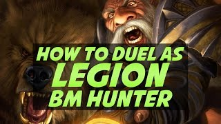 How To Duel as Beast Mastery Hunter in World of Warcraft Legion