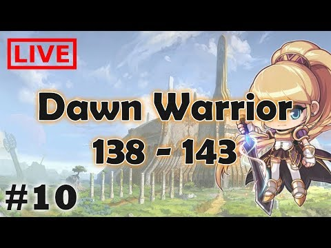 [ LIVE ] Dawn Warrior 138 - 143 | MapleStory TH
