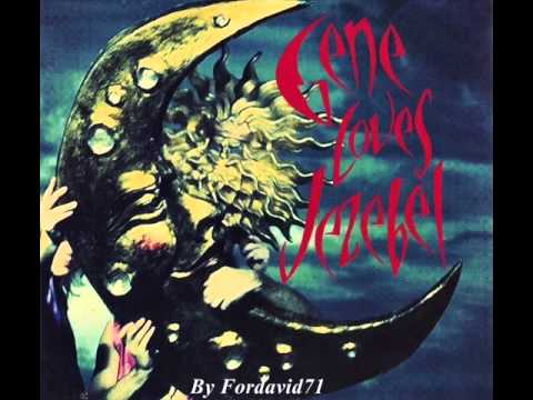 Gene Loves Jezebel -Josephina (LP Version)