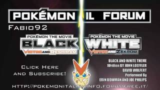 Pokémon Movie 14 Black and White Theme Victini / Zekrom and Reshiram Movie Version HD Quality