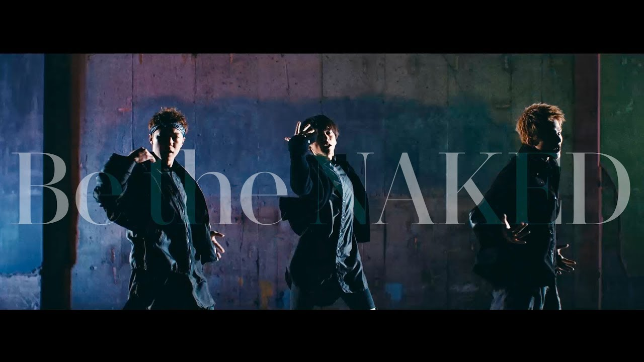 Be the NAKED / Lead【Music Vid...